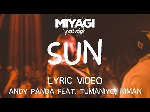 Andy Panda - Sun (feat. TumaniYO, Niman)[Lyric video]