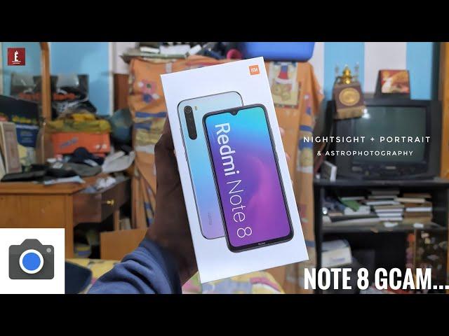 Redmi note 8 Google Camera - افضل نسخة جوجل كاميرا للنوت ٨