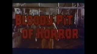 Bloody Pit of Horror - Trailer
