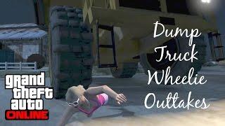 GTA Online- Dump Truck Wheelie Outtakes