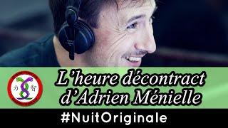 Video L'heure décontract' d'Adrien Ménielle - 21h - La 4ème #NuitOriginale download MP3, 3GP, MP4, WEBM, AVI, FLV September 2017