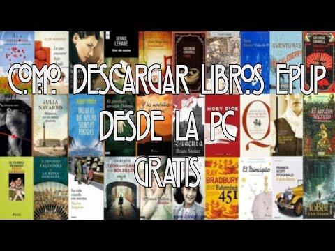 Descargar Miles de Libros Epub ¡GRATIS! desde la PC - 2017 - Epuplibre