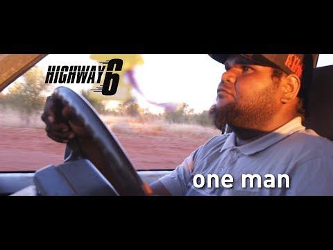 ONE MAN - Highway 6