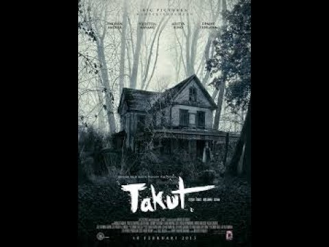 Takut   Full Movie 2017   Film Horor Indonesia Terbaru 2017 Full HD