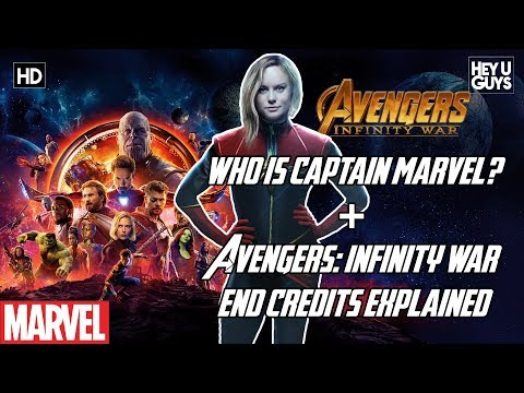 Who is Captain Marvel + Avengers: Infinity War End Credits Explained