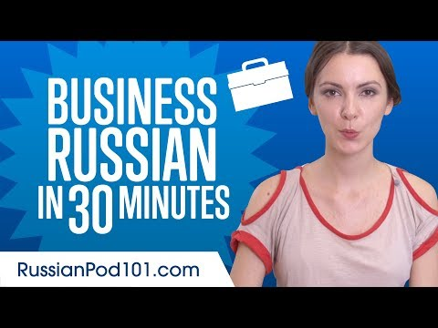 Learn Russian Business Language In 30 Minutes
