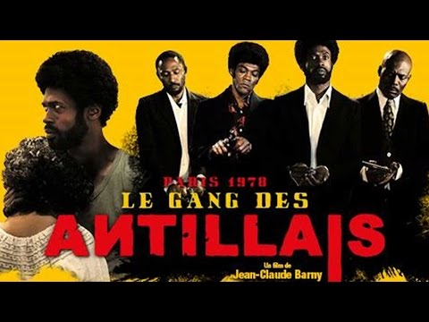 Le Gang des Antillais (Bande annonce) streaming vf