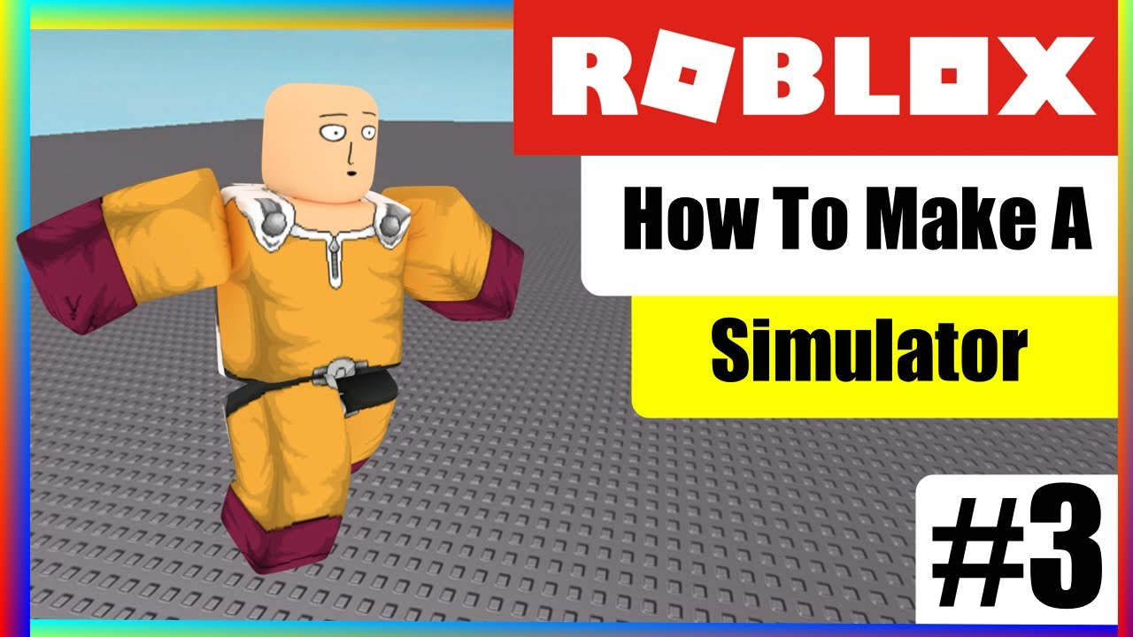 How To Make A Simulator Game On Roblox Part3 Youtube