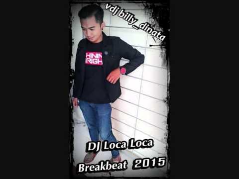 Dj OZON Loca Loca Breakbeat 2015