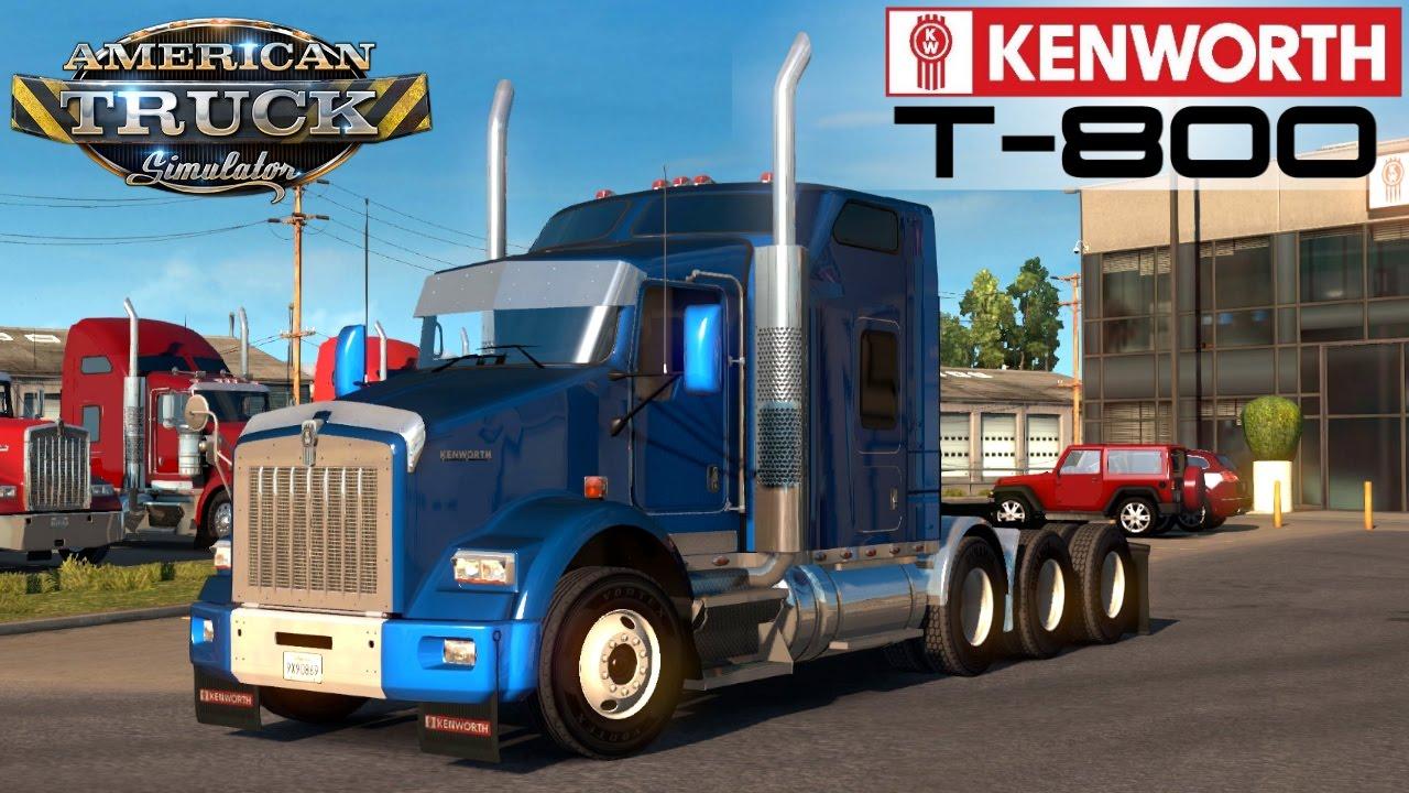 American Truck Simulator Kenworth T800 2016 Youtube