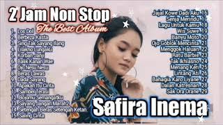 Download lagu 2 JAM NON STOP TANPA IKLAN II SAFIRA INEMA II THE BEST ALBUM 2020 II