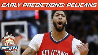 Early Playoff Prediction: Pelicans | Hoops N Brews thumbnail