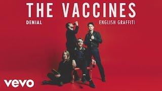 The Vaccines - Denial