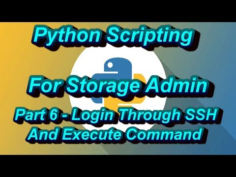 Python Scripting For Storage Admin Part 6 Login Through SSH Execute Command