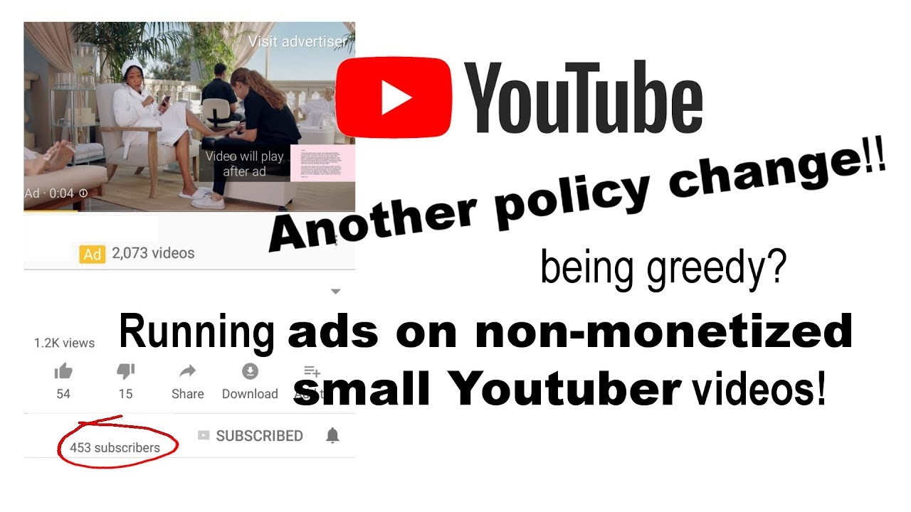 Greedy Youtube? | Another Policy change | Ads on Non-Monetized channels
