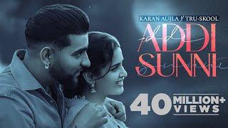 KARAN AUJLA : Addi Sunni   Tru-Skool   BTFU   New Punjabi Song 2021   Latest Punjabi Songs 2021
