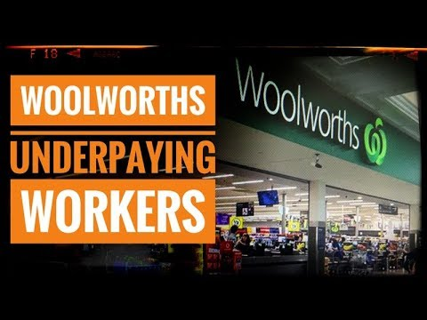 Woolworths Underpaying Workers