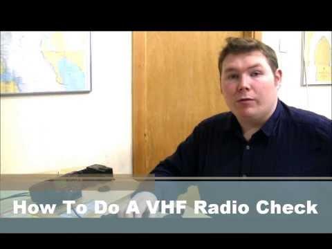 ScotSail VHF Marine Radio Licence - How To Do A VHF Radio Check