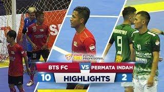 GOKIILLL! BTS FC VS PERMATA INDAH (10-2) - Highlights ExtraJoss Shake Futsal Profesional