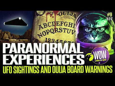 UFO Sightings and Ouija Board Warnings. A World Of Weird #9