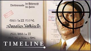 Operation Valkyrie: The Plot To Kill Hitler (World War 2 Documentary) | Timeline