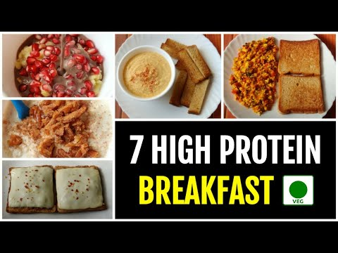 7 High Protein Breakfast Options for a week • PURE VEG ����