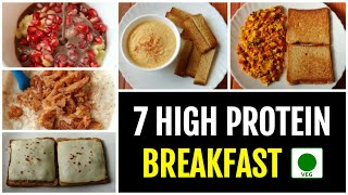 7 High Protein Breakfast Options for a week • PURE VEG 🇮🇳
