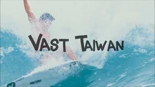 VAST Brand Film - Taiwan