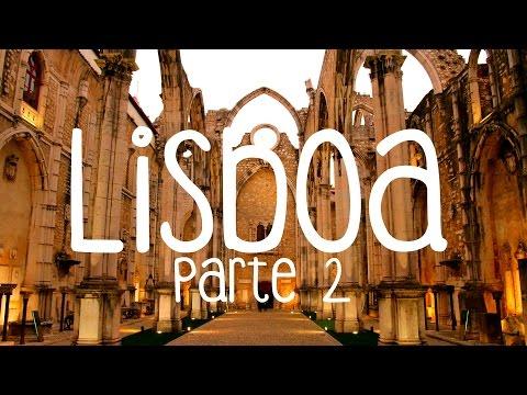 Lisboa - Portugal - Parte 2/4