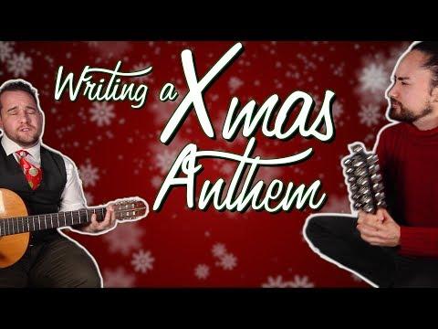 Writing a Christmas Anthem