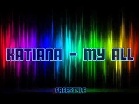 Katiana - My all