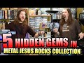 5 HIDDEN GEMS In Metal Jesus Rocks' Collection!