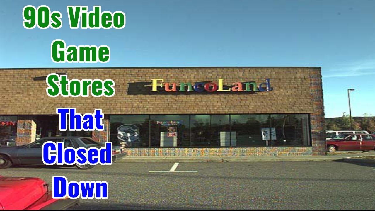 Video Game Stores from the 90s That Closed