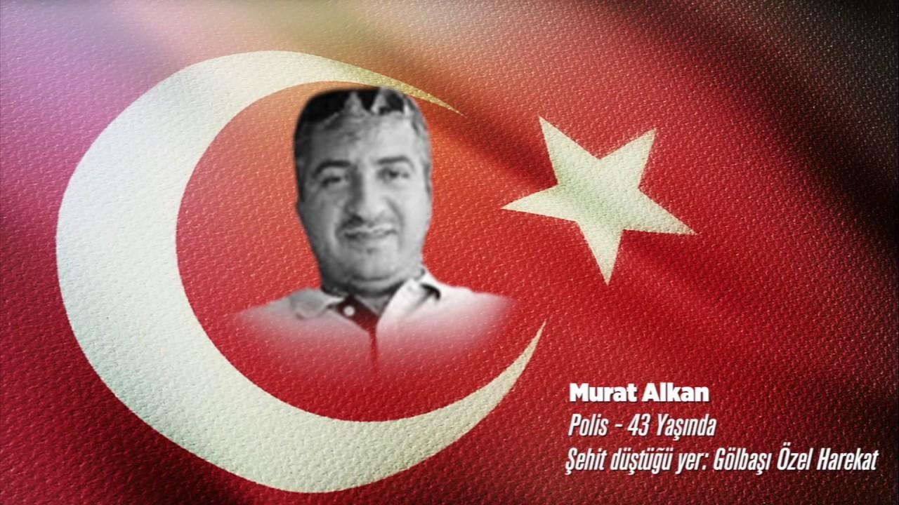 15 Temmuz Şehidi Murat Alkan