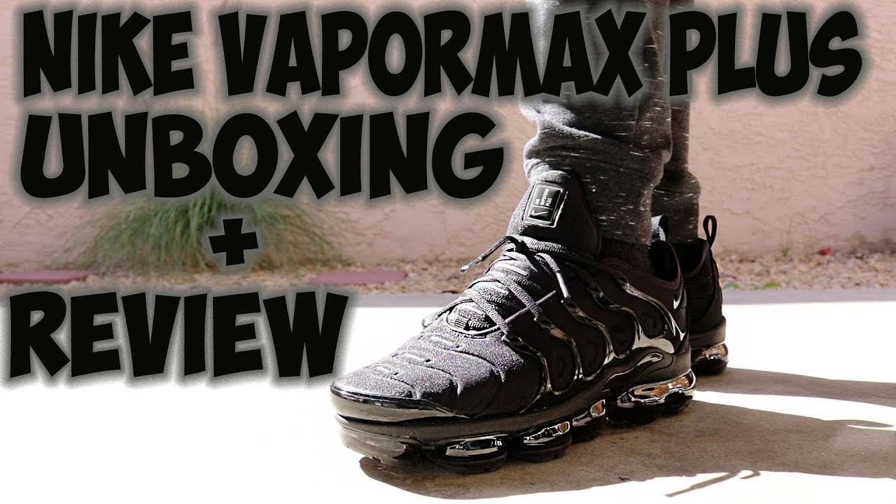67cc9faf22048 Nike Vapormax Plus Unboxing + Review - YouTube