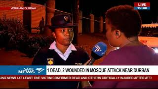 UPDATE: 1 dead, 2 injured in Durban Mosque attack