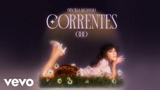 Priscilla Alcantara - Correntes (Vídeo Oficial)