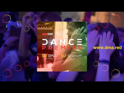 Dance Premier Radio Show Vol.9 🔥 Best Russian & European Dance Music
