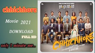How to download chhichhore movie / chichore movie download/ Sushant best movie