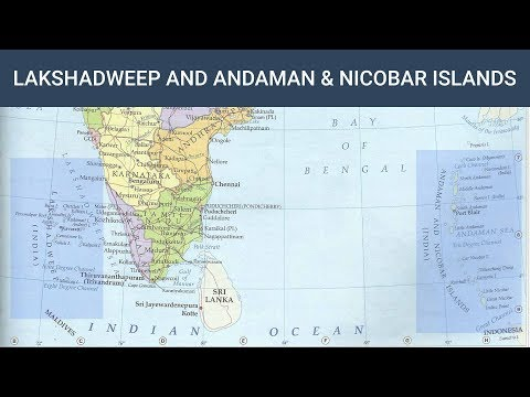 Lakshadweep and Andaman & Nicobar Islands | Indian Geography (Mapping) Free Course