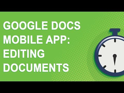 Google Docs Mobile App: Editing Documents (2018)