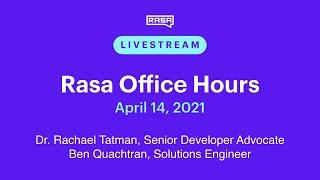 Rasa Office Hours: Chris Desmarais, Solutions Engineer