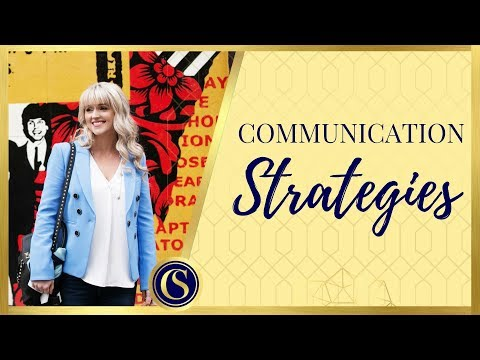 COMMUNICATION STRATEGIES FOR EFFECTIVE MESSAGING