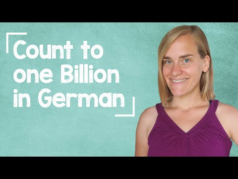 Count to 1 Billion in German - A1