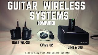 Guitar Wireless Shootout - Boss WL20 vs Line 6 G10 vs Xvive U2