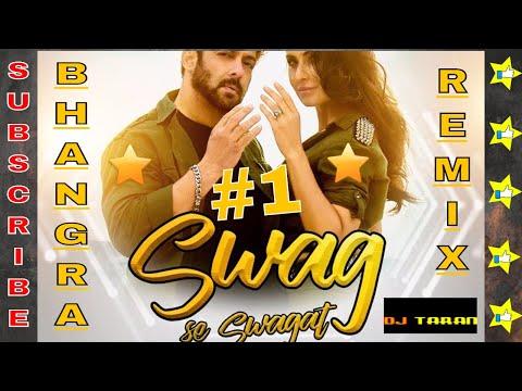 Swag Se Swagat Remix - Bhangra Remix |Tiger Zinda Hai |Swag Se Swagat Song|Salman khan katrina kaif