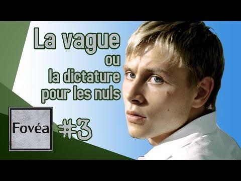 FOVEA #3 - La Vague ou la dictature pour les nuls... poster