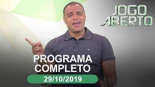 Jogo Aberto - 29/10/2019 - Programa completo
