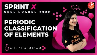 Periodic Classification of Elements Class 10 Sprint X | CBSE Chemistry Science Ch 5 | NCERT Vedantu