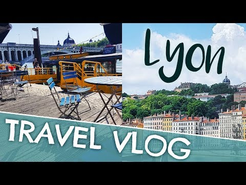 Travel Vlog - Long Weekend in Lyon, France